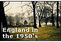 Click to enter England in the 1950's