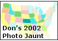 Click to enter Don's 2002 Photo Jaunt